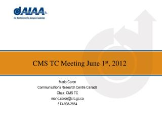 CMS TC Meeting  June 1 st , 2012