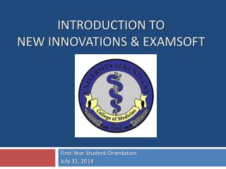 Introduction to New Innovations &  Examsoft