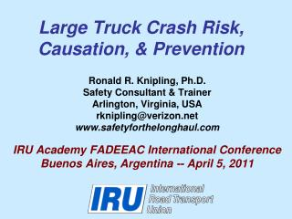 Large Truck Crash Risk, Causation, & Prevention