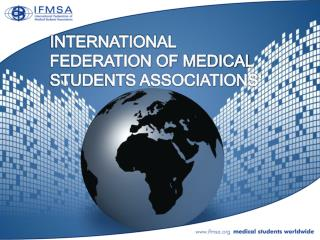 INTERNATIONAL FEDERATION OF MEDICAL STUDENTS ASSOCIATIONS'