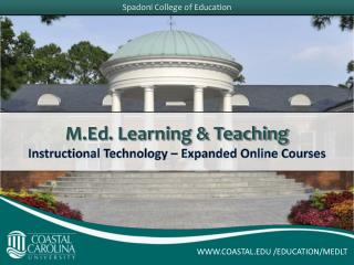 M.Ed. Learning & Teaching Instructional Technology – Expanded Online Courses