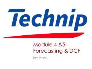 Module 4 &5-Forecasting & DCF