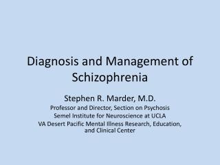 Diagnosis and Management of Schizophrenia