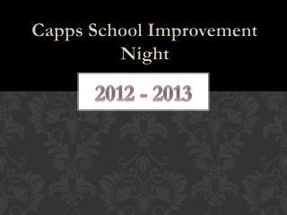 Capps School Improvement Night