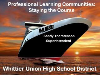 Professional Learning Communities: Staying the Course