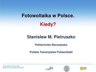 Fotowoltaika w Polsce.  Kiedy?