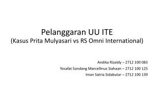 Pelanggaran UU ITE (Kasus  Prita Mulyasari vs  RS Omni  International)