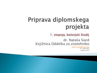 Priprava diplomskega projekta 1. stopnja, bolonjski študij