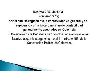 Decreto  2649 de 1993 ( diciembre 29)