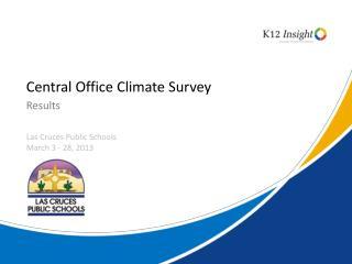 Central Office Climate Survey
