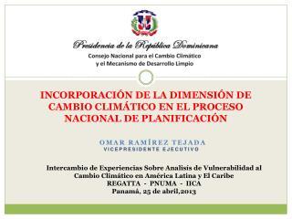 INCORPORACIÓN DE LA DIMENSIÓN DE CAMBIO CLIMÁTICO EN EL PROCESO NACIONAL DE PLANIFICACIÓN