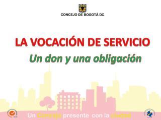 LA VOCACIÓN DE SERVICIO