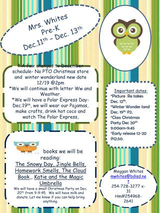 Mrs. Whites Pre-K Dec.11 th – Dec. 13 th