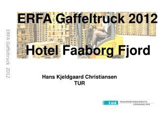 ERFA Gaffeltruck   2012