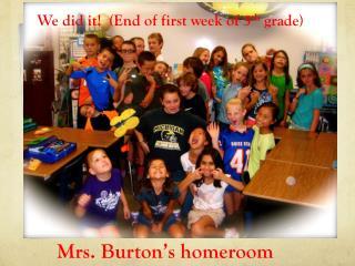 Mrs. Burton's homeroom