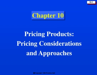 Pricing Considerations  and Approaches