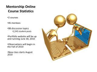 Mentorship Online Course Statistics