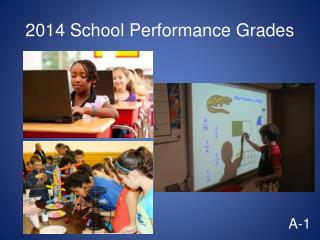 2014 School Performance Grades