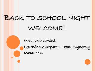 Back to school night welcome!