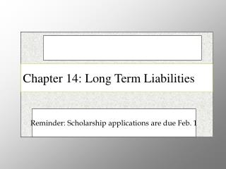 Chapter 14: Long Term Liabilities