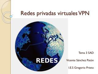 Redes privadas virtuales VPN