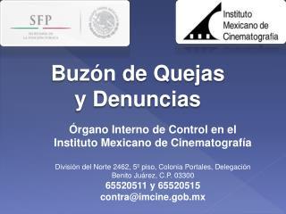 Órgano  Interno de Control en el Instituto Mexicano de  Cinematografía