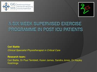 A six week supervised exercise programme in post ICU patients