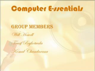 Computer E- ssentials