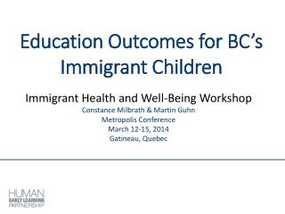 Education Outcomes for BC's Immigrant Children