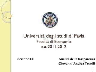 Università degli studi di Pavia Facoltà di Economia a.a. 2011-2012
