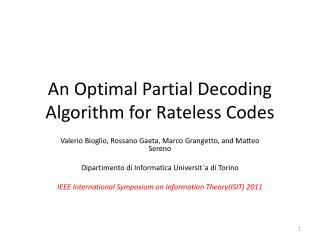 An Optimal Partial  Decoding Algorithm for  Rateless Codes