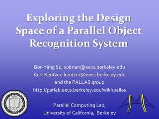 Exploring the Design Space of a Parallel Object Recognition System