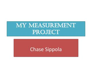 MY measurement project