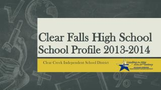 Clear Falls High  School School  Profile 2013-2014