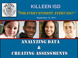 "KILLEEN ISD "" For every student, every day """