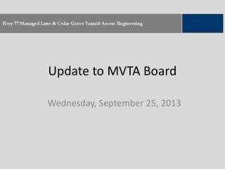 Update to MVTA Board