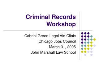 Criminal Records Workshop