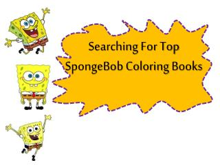 Searching For Top SpongeBob Coloring Books
