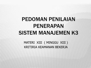 PEDOMAN PENILAIAN PENERAPAN SISTEM MANAJEMEN K3
