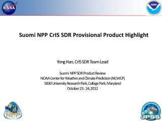 Suomi  NPP  CrIS  SDR Provisional Product Highlight