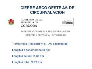 CIERRE ARCO OESTE AV. DE CIRCUNVALACION
