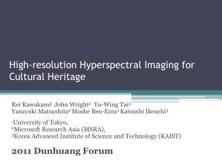 High-resolution Hyperspectral Imaging  for Cultural Heritage