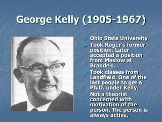 George Kelly 1905-1967