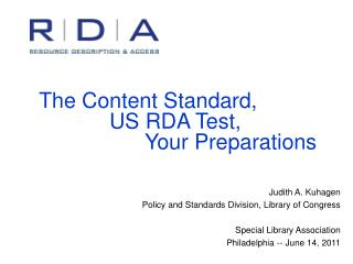 The Content Standard,   US RDA Test,    Your Preparations