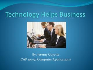 Technology Helps Business