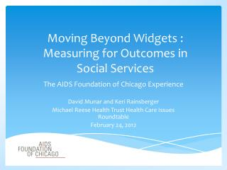 Moving Beyond Widgets : Measuring for Outcomes in  Social Services