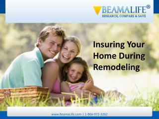 Insuring Your Home During Remodeling