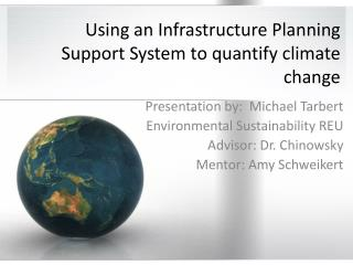 U sing an Infrastructure Planning Support System to quantify climate change