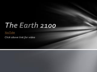 The Earth 2100