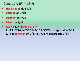 Class July 8 th  ~ 15 th :